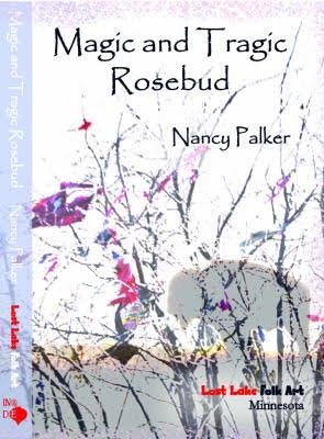 "Meet author Nancy Palker, writer of ""Magic and Tragic Rosebud"" @ Fort Plain Free Library"